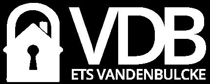 VDB – Ets Vandenbulcke – Serrurerie – Dépannage 24/24